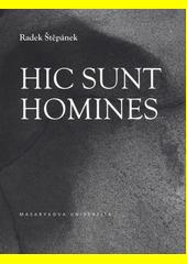 Hic sunt homines  (odkaz v elektronickém katalogu)