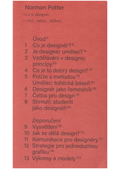 Co je designér : věci, místa, sdělení  (odkaz v elektronickém katalogu)