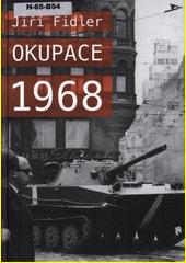Okupace 1968  (odkaz v elektronickém katalogu)