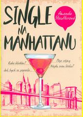 Single na Manhattanu  (odkaz v elektronickém katalogu)