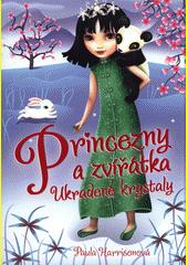 Princezny a zvířátka. Ukradené krystaly  (odkaz v elektronickém katalogu)