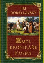 Omyl kronikáře Kosmy  (odkaz v elektronickém katalogu)