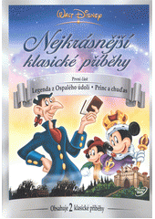 Walt Disney : nejkrásnější klasické příběhy. 1 (odkaz v elektronickém katalogu)