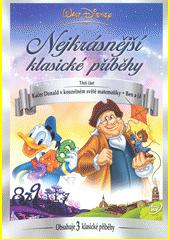 Walt Disney : nejkrásnější klasické příběhy. 3 (odkaz v elektronickém katalogu)