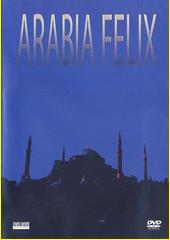 Arabia Felix  (odkaz v elektronickém katalogu)