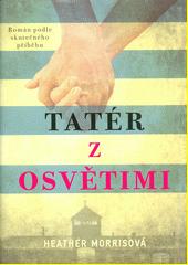 Tatér z Osvětimi  (odkaz v elektronickém katalogu)