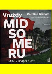 Vraždy v Midsomeru. Mrtví v Badger's Drift (odkaz v elektronickém katalogu)