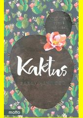 Kaktus  (odkaz v elektronickém katalogu)