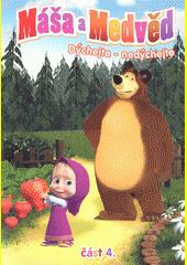 Máša a Medvěd. 4  (odkaz v elektronickém katalogu)