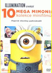 Mega Mimoni : kolekce 10 minifilmů (odkaz v elektronickém katalogu)