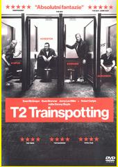 T2 Trainspotting  (odkaz v elektronickém katalogu)