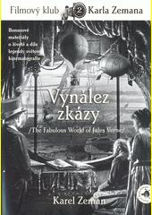 Vynález zkázy = The fabulous world of Jules Verne  (odkaz v elektronickém katalogu)