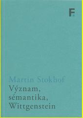 Význam, sémantika, Wittgenstein  (odkaz v elektronickém katalogu)