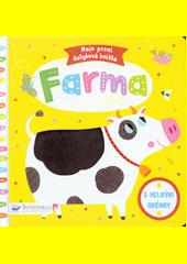 Farma : moje první dotyková knížka : s velkými okénky  (odkaz v elektronickém katalogu)