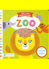 Zoo : moje první dotyková knížka : s velkými okénky  (odkaz v elektronickém katalogu)