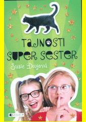 Tajnosti super sester  (odkaz v elektronickém katalogu)