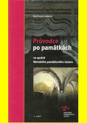 Průvodce po památkách : ve správě Národního památkového ústavu  (odkaz v elektronickém katalogu)