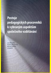 Postoje pedagogických pracovníků k vybraným aspektům společného vzdělávání  (odkaz v elektronickém katalogu)