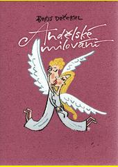 Andělské milování  (odkaz v elektronickém katalogu)