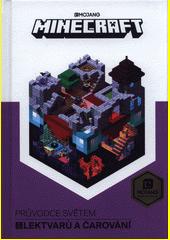 Minecraft. Průvodce světem lektvarů a čarování  (odkaz v elektronickém katalogu)