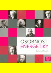 Osobnosti energetiky  (odkaz v elektronickém katalogu)