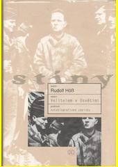 Rudolf Höß. Velitelem v Osvětimi. autobiografické zápisky. Praha: Academia, 2006 80-200-1471-3 (odkaz v elektronickém katalogu)