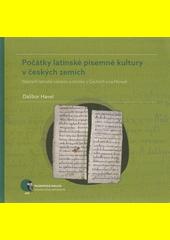 Počátky latinské písemné kultury v českých zemích : nejstarší latinské rukopisy a zlomky v Čechách a na Moravě  (odkaz v elektronickém katalogu)