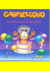 Garfieldovo narozeninové překvapení  (odkaz v elektronickém katalogu)