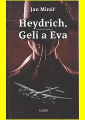 Heydrich, Geli a Eva  (odkaz v elektronickém katalogu)