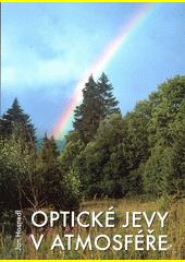 Optické jevy v atmosféře  (odkaz v elektronickém katalogu)