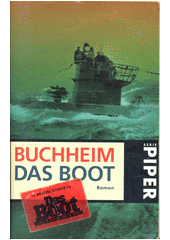 Das Boot : Roman  (odkaz v elektronickém katalogu)