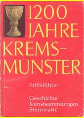 Krems-Münster 1200 Jahre : Geschichte Kunst-Sammlungen Sternwarte : Stiftführer  (odkaz v elektronickém katalogu)