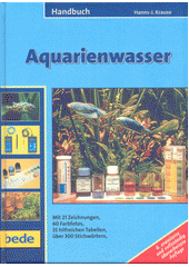 Handbuch Aquarienwasser  (odkaz v elektronickém katalogu)