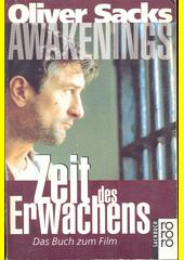 Awakenings : Zeit des Erwachens  (odkaz v elektronickém katalogu)