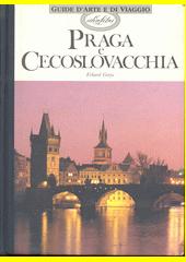 Praga e Cecoslovacchia  (odkaz v elektronickém katalogu)