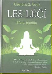 Les léčí : efekt biofilie  (odkaz v elektronickém katalogu)