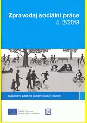 Zpravodaj sociální práce. č. 2 (odkaz v elektronickém katalogu)