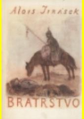 Bratrstvo : 3 rapsodie. III, Žebráci  (odkaz v elektronickém katalogu)
