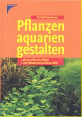 Pflanzenaquarien gestalten  (odkaz v elektronickém katalogu)