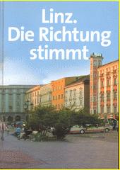 Linz. Die Richnung stimmt : Zukunftsprogramm und Bilanz der Arbeit  (odkaz v elektronickém katalogu)