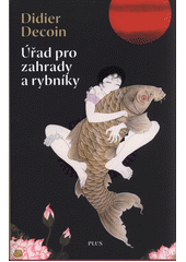Úřad pro zahrady a rybníky  (odkaz v elektronickém katalogu)