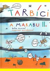 Tarbíci a Marabu II.  (odkaz v elektronickém katalogu)
