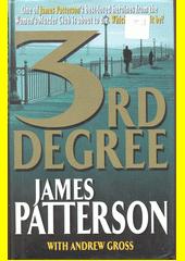 3rd degree  (odkaz v elektronickém katalogu)