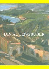 Jan Autengruber v galerii města Pacova  (odkaz v elektronickém katalogu)