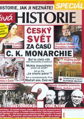 Český svět za časů c.k. monarchie (odkaz v elektronickém katalogu)