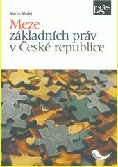 Meze základních práv v České republice  (odkaz v elektronickém katalogu)