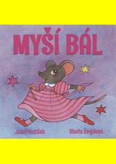 Myší bál  (odkaz v elektronickém katalogu)