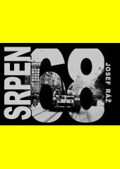 Srpen 68  (odkaz v elektronickém katalogu)