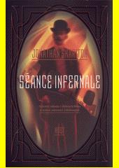 Séance Infernale  (odkaz v elektronickém katalogu)