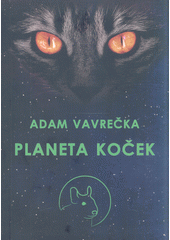Planeta koček  (odkaz v elektronickém katalogu)